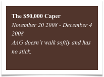 The $50,000 Caper